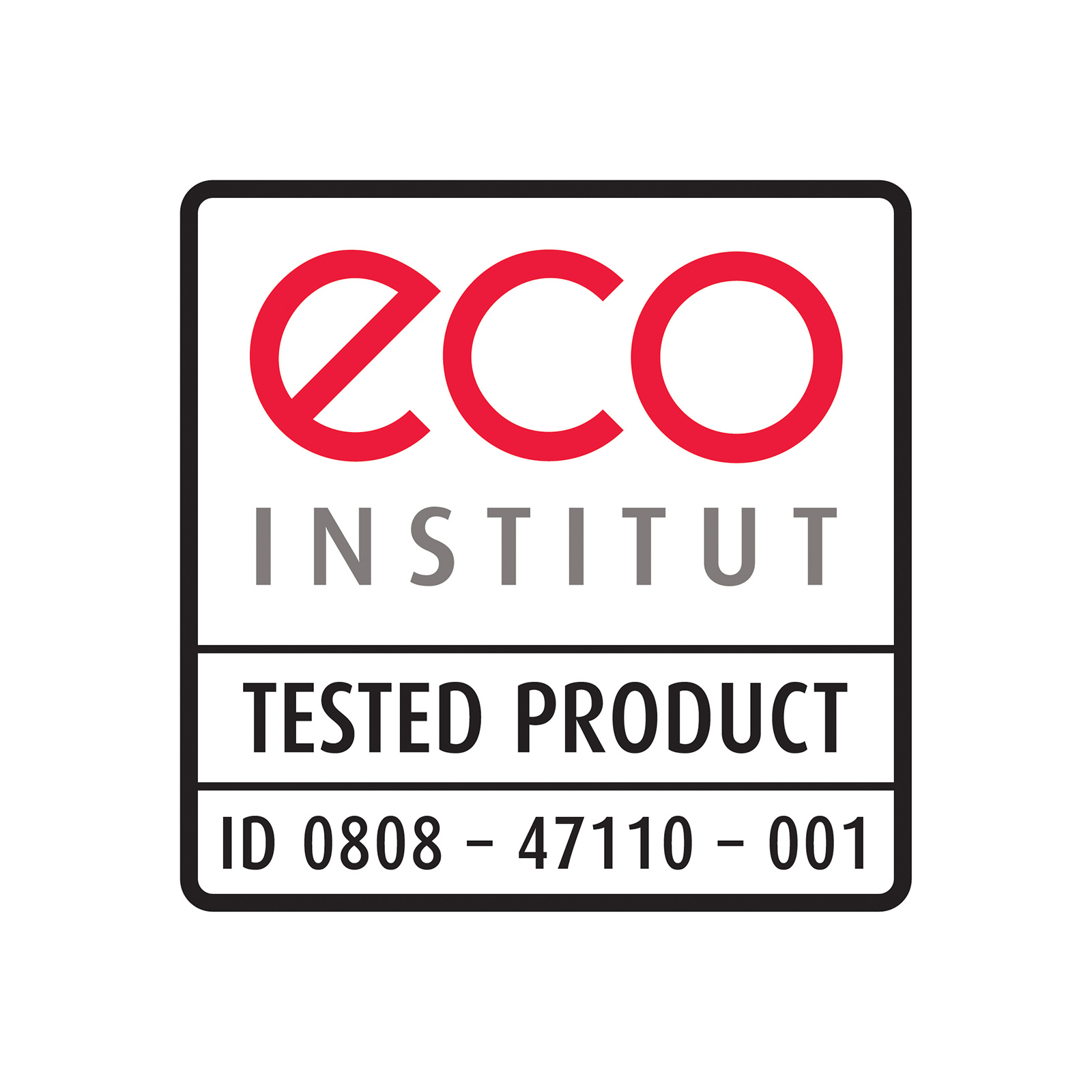 ECO INSTITUTE: La Certificazione Eco Institut garantisce l'assenza di agenti chimici ed emissioni nocive.